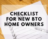 A Must-See Checklist for New Homeowners Applying for BTO